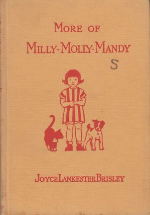More of Milly-Molly-Mandy. Joyce Lankester Brisley.