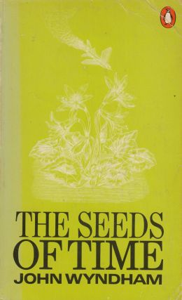 The Seeds of Time. John Wyndham