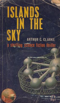 Islands in the Sky. Arthur C. Clarke.