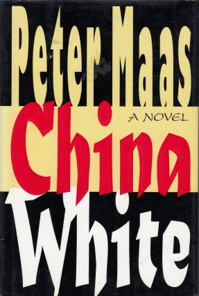 China White. Peter Maas