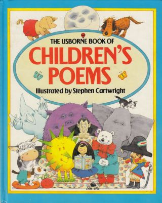 The Usborne Book of Children's Poems. Heather Amery