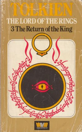 The Return of the King (Being the Third Part of The Lord of the Rings). J R. R. Tolkien