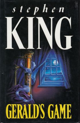 Gerald's Game. Stephen King