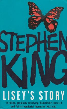 Lisey's Story: A Novel. Stephen King