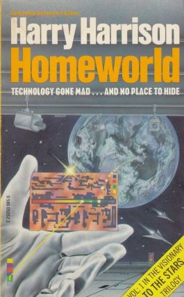 Homeworld (Volume 1 in the To The Stars trilogy). Harry Harrison