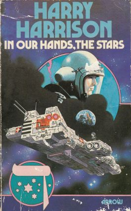 In Our Hands, the Stars. Harry Harrison
