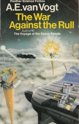The War Against the Rull. A E. van Vogt.