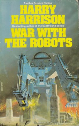 War With the Robots. Harry Harrison.