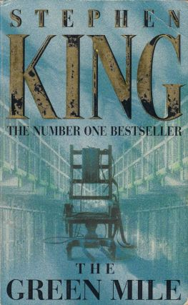 The Green Mile: A Novel in Six Parts. Stephen King