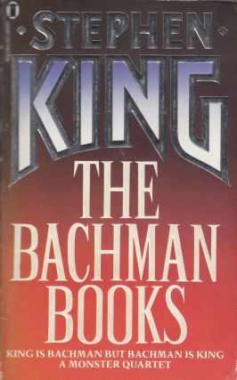 The Bachman Books: Four Novels by Stephen King. Stephen King