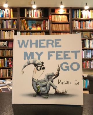 Where My Feet Go. Birgitta Sif