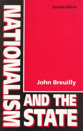 Nationalism and the State. John Breuilly