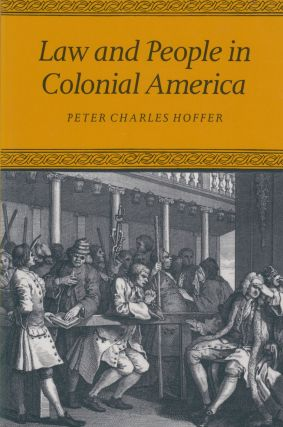 Law and People in Colonial America. Peter Charles Hoffer