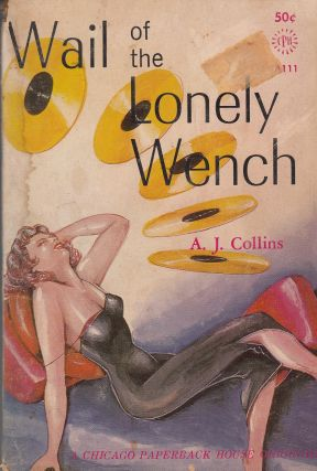 Wail of the Lonely Wench. A J. Collins