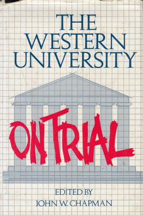 The Western University on Trial. John W. Chapman.