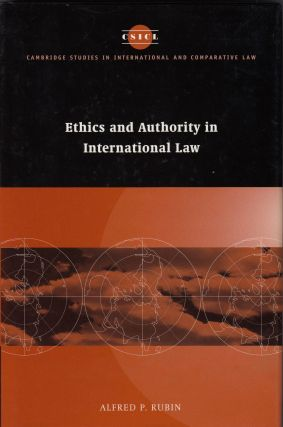 Ethics and Authority in International Law. Alfred P. Rubin