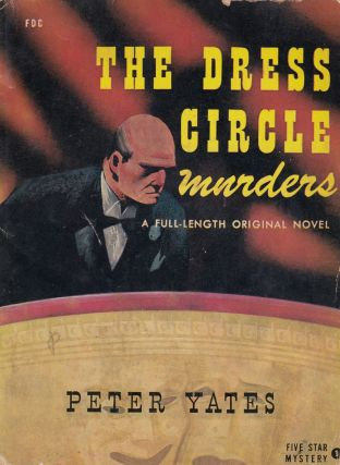 The Dress Circle Murders (A Five Star Mystery). Peter Yates