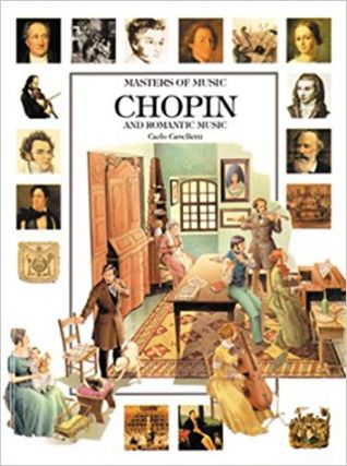 Chopin and Romantic Music (Masters of Music). Carlo Cavalletti