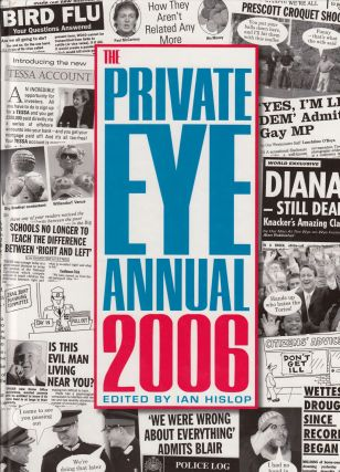 The Private Eye Annual 2006. Ian Hislop