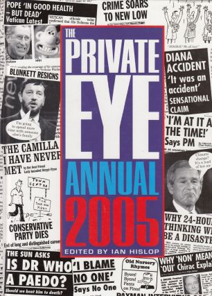 The Private Eye Annual 2005. Ian Hislop