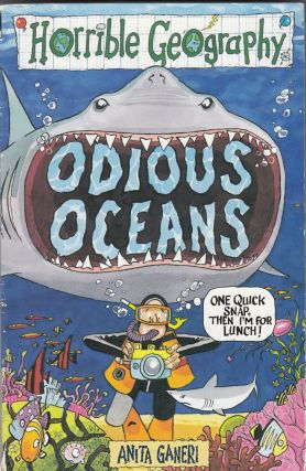 Horrible Geography: Odious Oceans. Anita Ganeri