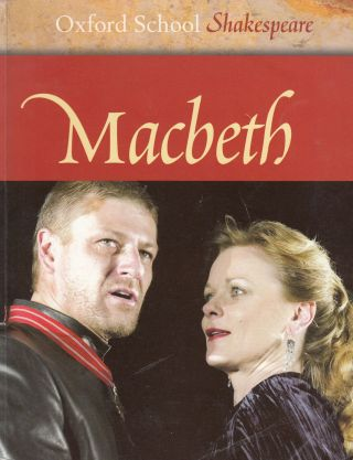 Macbeth (Oxford School Shakespeare). Roma Gill William Shakespeare