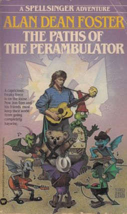 The Paths of the Perambulator (Spellsinger Series). Alan Dean Foster
