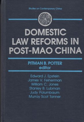 Domestic Law Reforms in Post-Mao China (Studies on Contemporary China)