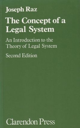 The Concept of a Legal System: An Introduction to the Theory of Legal System. Joseph Raz