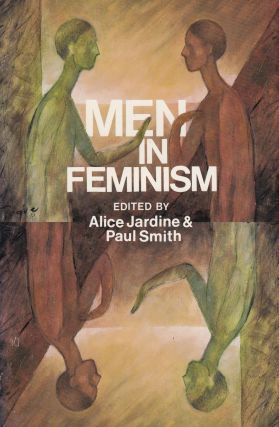 Men In Feminism. Paul Smith Alice Jardine
