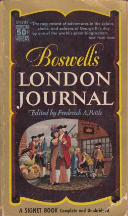 Boswell's London Journal, 1762-1763. Frederick A. Pottle James Boswell, Christopher Morley,...