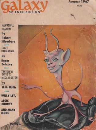 Galaxy Science Fiction Magazine, August 1967. Poul Andersen Robert Silverberg, Roger Zelazny.