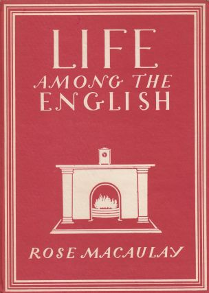Britain in Pictures: Life Among the English. Rose Macaulay