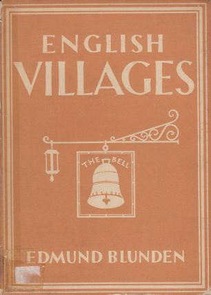 Britain in Pictures: English Villages. Edmund Blunden