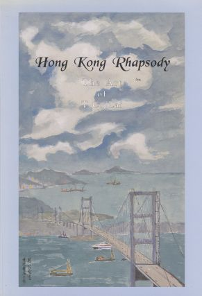 Hong Kong Rhapsody: The Art of T.C. Lai