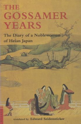 The Gossamer Years: The Diary of a Noblewoman of Heian Japan (Tuttle Classics). Edward...