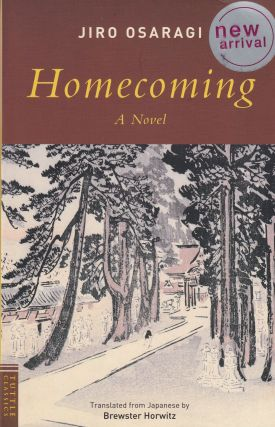 Homecoming. Brewster Horwitz Jiro Osaragi, Harold Strauss, tr, intro