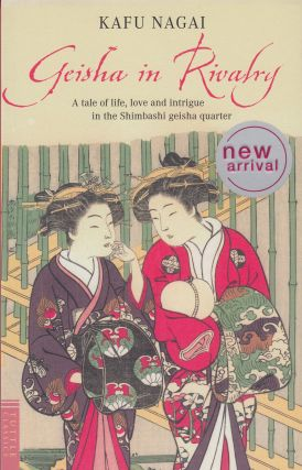 Geisha in Rivalry. Kafu Nagi