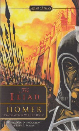 The Iliad. W. H. D. Rouse Homer, tr