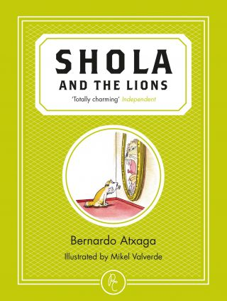 Shola and the Lions. Bernardo Atxaga