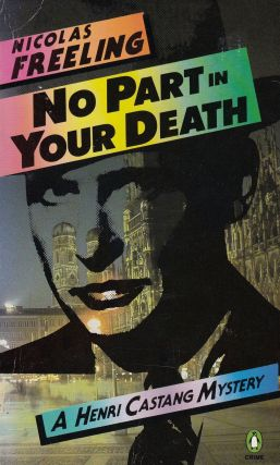 No Part In Your Death (A Henri Castang Mystery). Nicholas Freeling