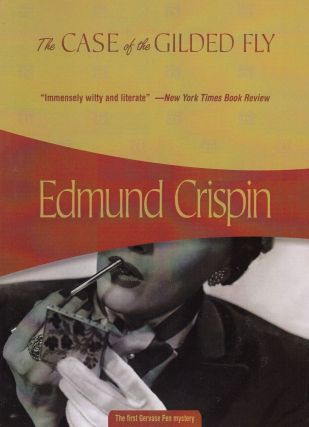 The Case of the Gilded Fly. Edmund Crispin