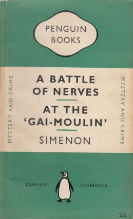 A Battle of Nerves and At The 'Gai-Moulin'. Geoffrey Sainsbury Georges Simenon, tr