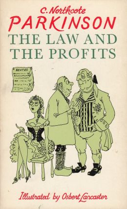 The Law and The Profits. C. Northcote Parkinson