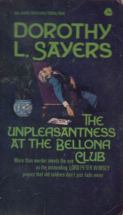 The Unpleasantness At The Bellona Club. Dorothy L. Sayers