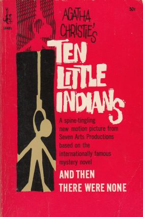 Ten Little Indians (And Then There Were None). Agatha Christie