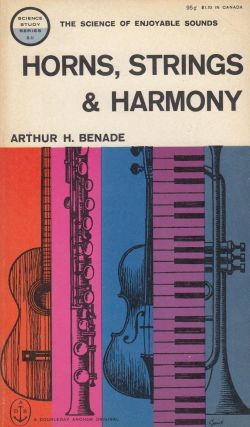 Horns, Strings & Harmony. Arthur H. Benade