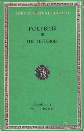 The Histories, Vol. III of VI (Books V through VIII). W. R. Paton Polybius, tr