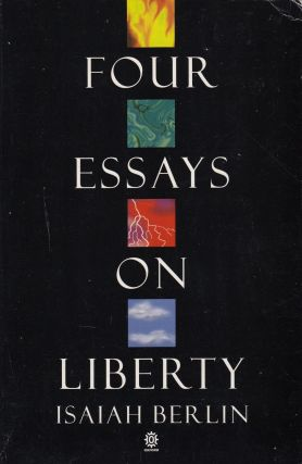 Four Essays on Liberty. Isaiah Berlin.