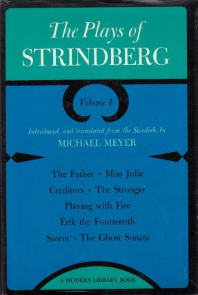 The Plays of Strindberg. Michael Meyer August Strindberg, tr and intro